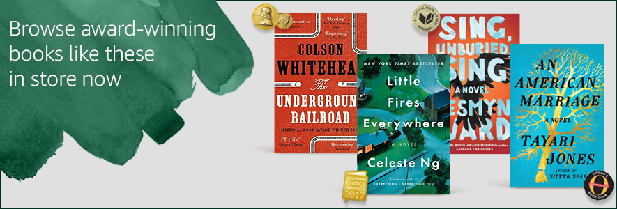 Award-winning books now in store -- browse these and other award winners on shelves today. The Underground Railroad by Colson Whitehead - 2017 Pulitzer Prize Winner. An American Marriage by Tayari Jones - 2018 Oprah's Book Club Pick. Sing, Unburied, Sing by Jesmyn Ward - 2017 National Book Award Winner. Little Fires Everywhere by Celeste Ng - Goodreads Choice Award 2017. Killers of the Flower Moon by David Grann - The Amazon Editors' Best Book of 2017. Astrophysics for People in a Hurry by Neil Degrasse Tyson.