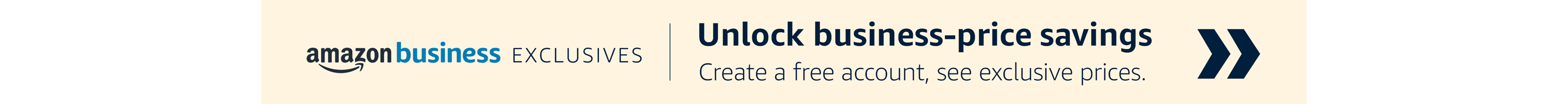 Unlock business-price savings - Create a free account, see exclusive prices.