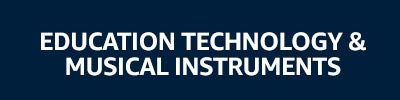 Education Technology & Musical Instruments