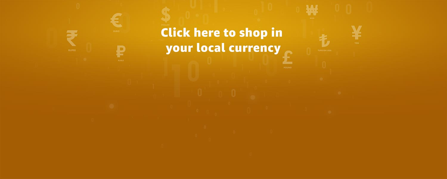 Click here to shop in your local currency