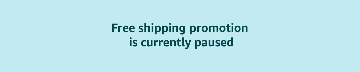 Free shipping promotion is currently paused