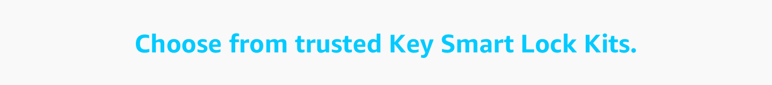 Choose from trusted Key Smart Lock Kits