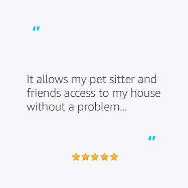 It allows my pet sitter and friends access to my house without a problem...