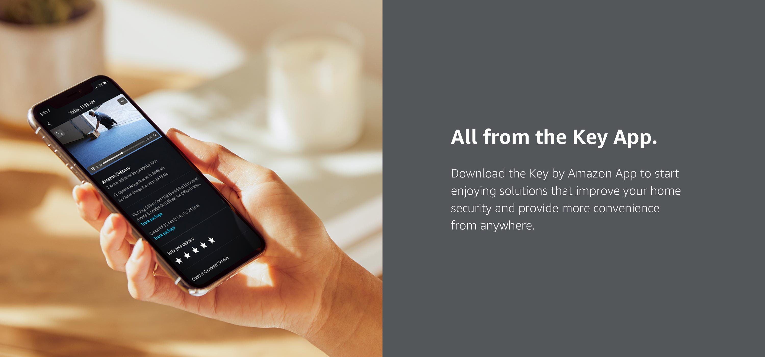 Download the Key by Amazon App to enjoy more security and convenience from anywhere.