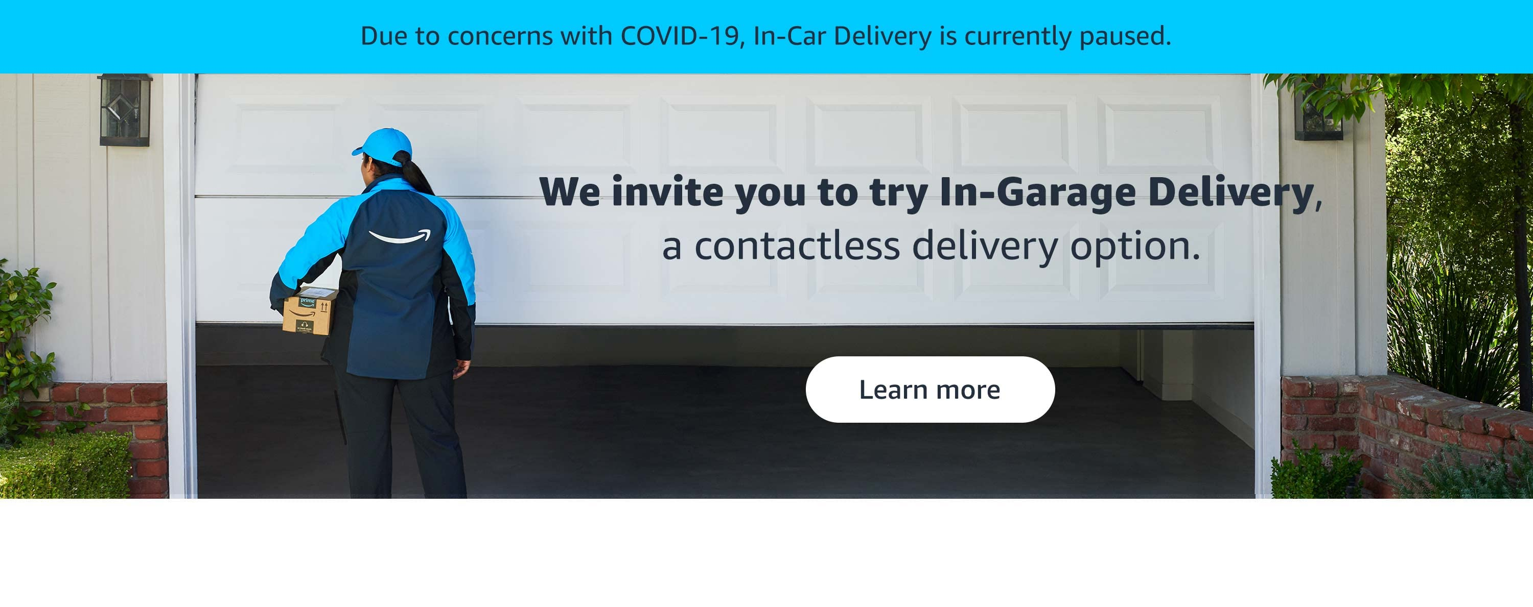 In-Car Delivery is currently paused due to Covid-19. We invite you to try In-Garage Delivery, a contactless delivery option.