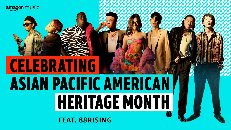 Celebrating APAHM feat. 88rising