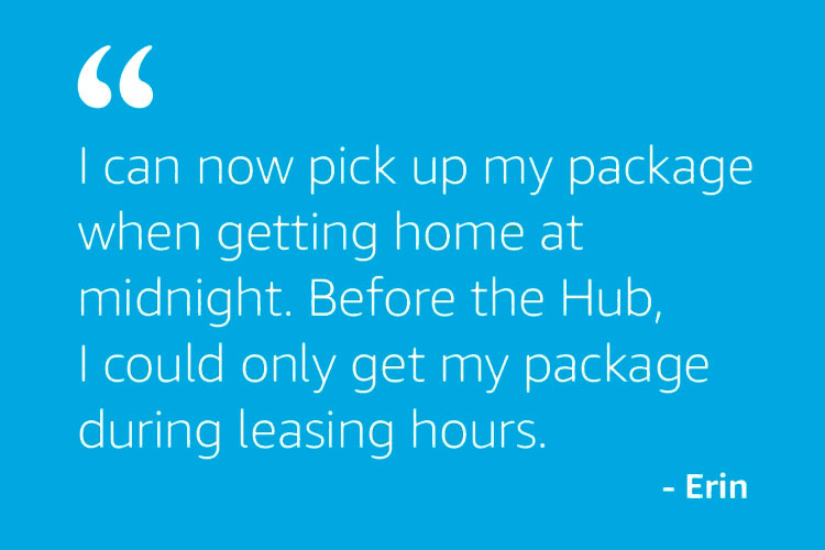 I can now pick up my package when getting home at midnight...