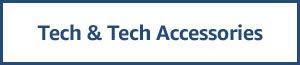 Tech & Tech Accessories