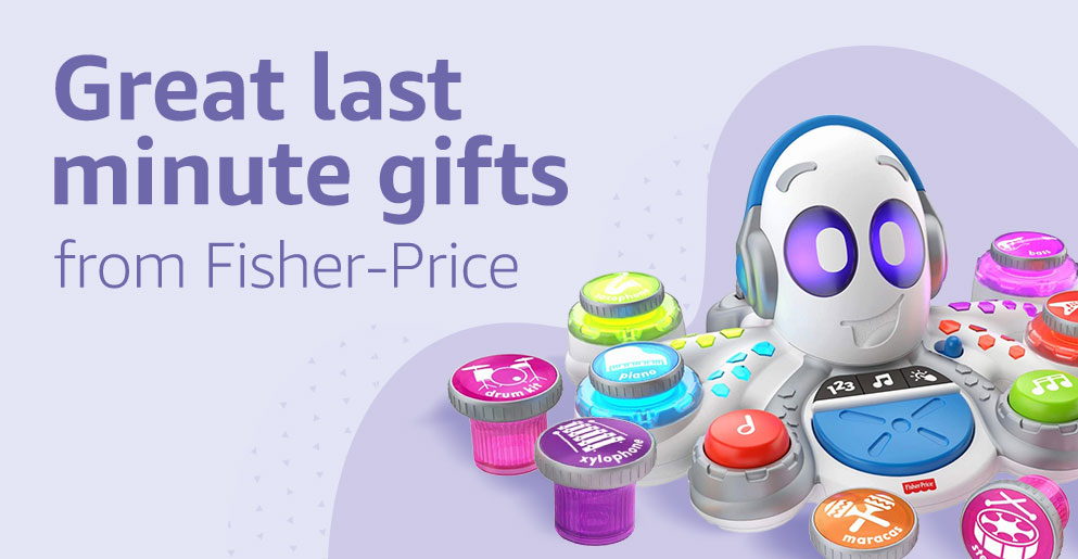 Great last minute gifts from Fisher-Price