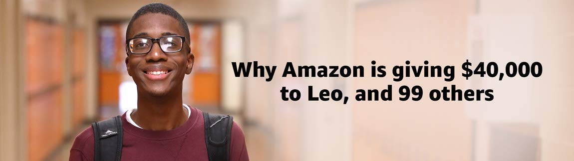 Why Amazon is giving $40,000 to Leo, and 99 others