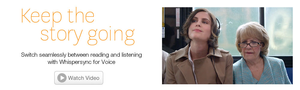 Switch between listening to an audiobook and reading on your Kindle with Whispersync for Voice. Click to play video.