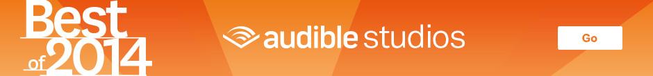 Best of 2014 - Audible Studios