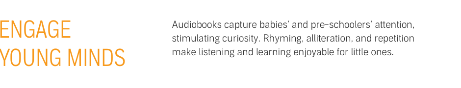 Expand New Horizons - Audiobooks allow upper-elementary and middle schoolers to immerse themselves in stories, living vicariously through the characters, and gaining new insights about the world.