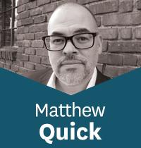 Matthew Quick