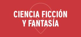 Ciencia Ficción y Fantasia