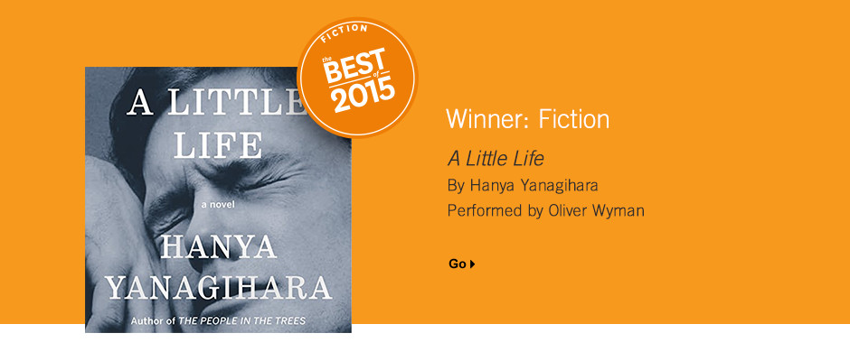 Best In Fiction: A Little Life by Hanya Yanagihara