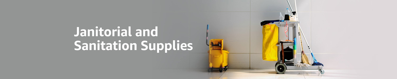 Janitorial and Sanitation Supplies
