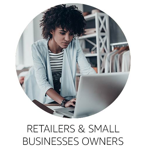 Retailers and Small Business Owners