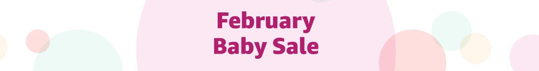 February Baby Sale