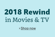 2018 Rewind in Movies and TV.