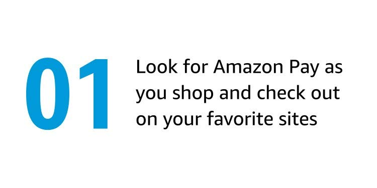 Look for Amazon Pay as you shop and  check out on your favorite sites