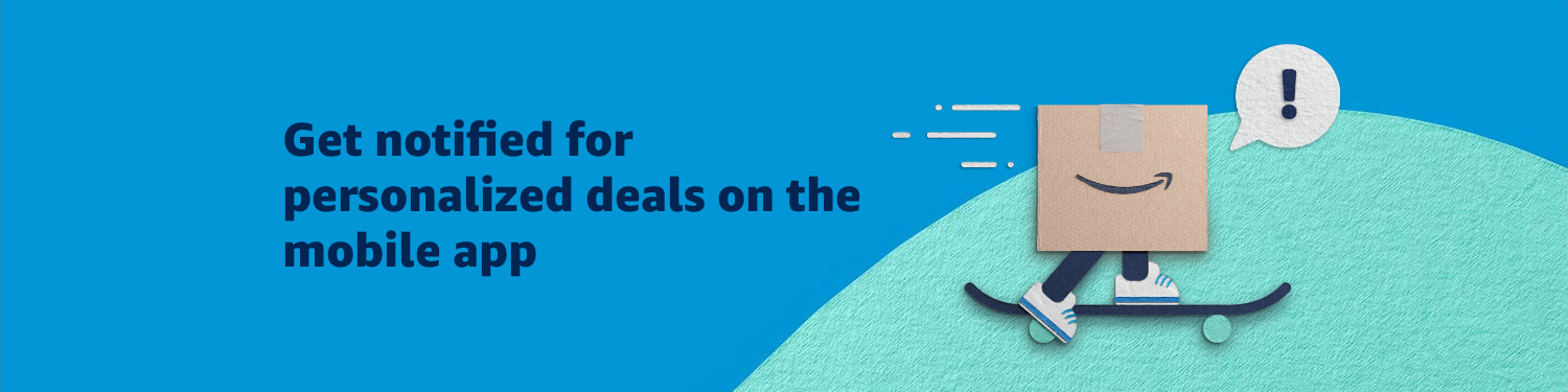 Get notified for personalized deals on mobile app