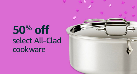50% off select All-Clad cookware
