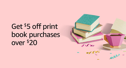 Get $5 off print book purchases over $20