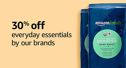 Everyday essentials: save 30% on our brands