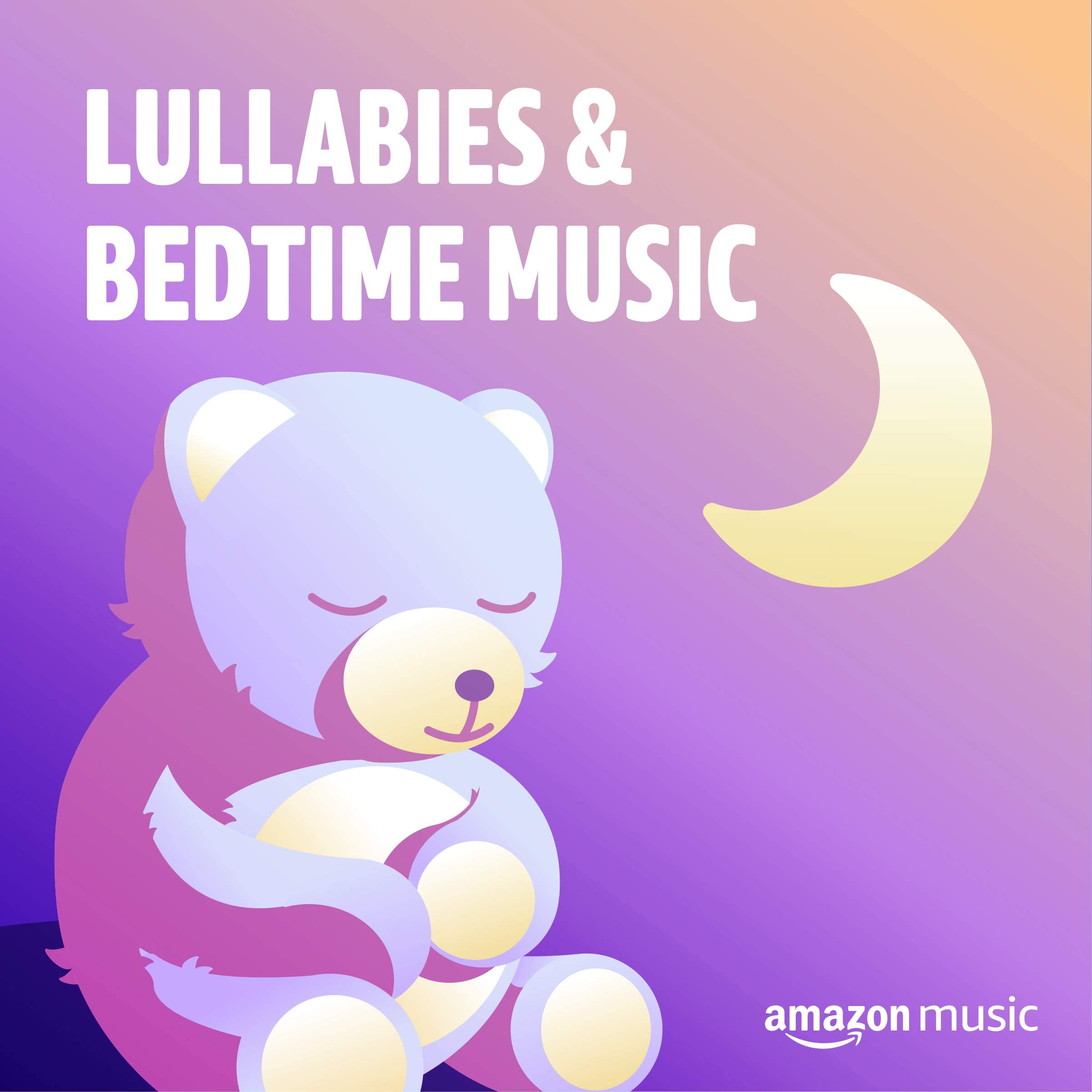 Lullabies & Bedtime Music