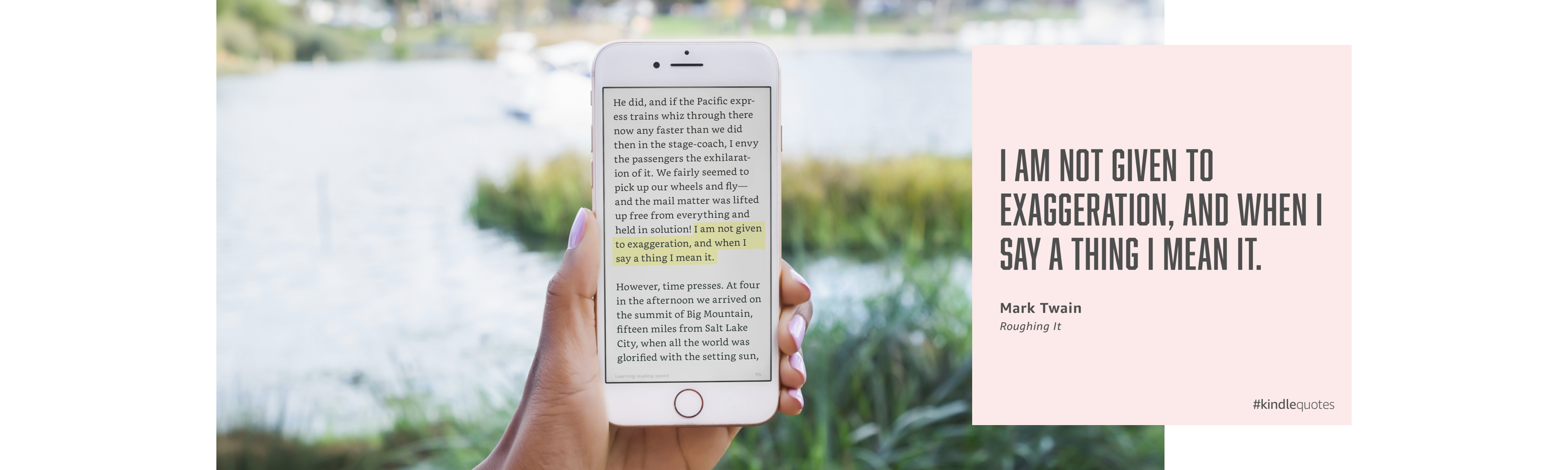 Person holding iPhone with Kindle Book open to highlighted quote. Next to photo is example of Kindle Quote.