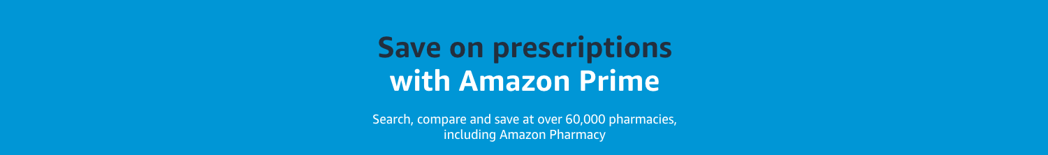 Save on prescriptions with Amazon Prime. Search, compare and save at over 60,000 pharmacies, plus Amazon Pharmacy