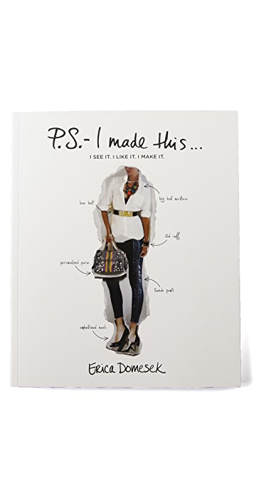 Books with Style P.S.- I Made This... by Erica Domesek