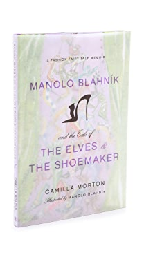 Books with Style Manolo Blahnik & the Tale of the Elves & the Shoemaker