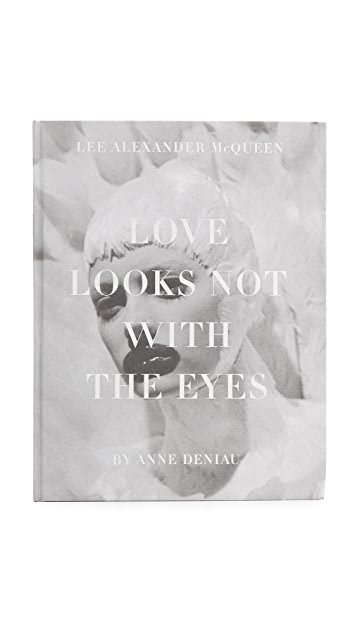 Books with Style Love Looks Not with the Eyes: Thirteen Years with Lee Alexander McQueen
