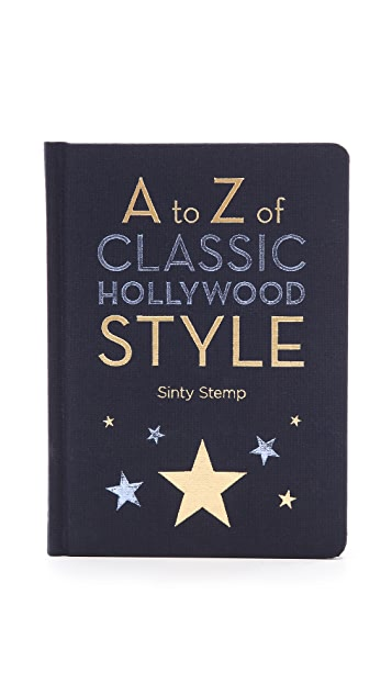 Books with Style A To Z Of Classic Hollywood Style