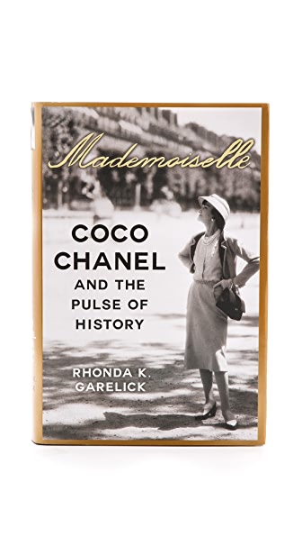 Books with Style Mademoiselle: Coco Chanel and the Pulse of History In No Color