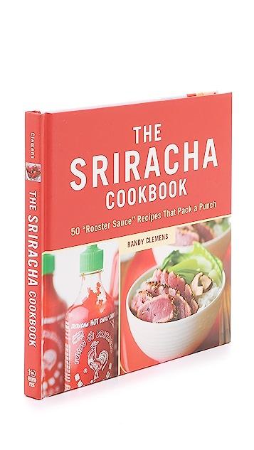 Books with Style The Sriracha Cookbook