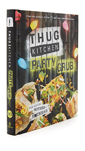Books with Style Thug Kitchen: Party Grub In No Color