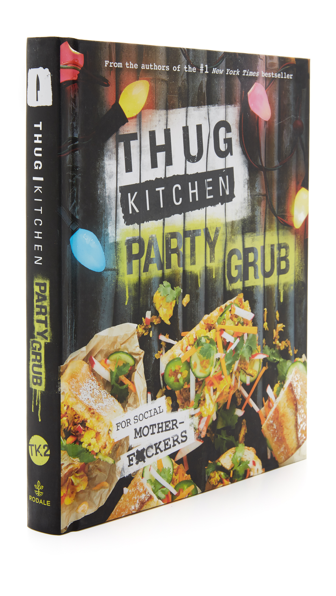Books with Style Thug Kitchen: Party Grub - No Color