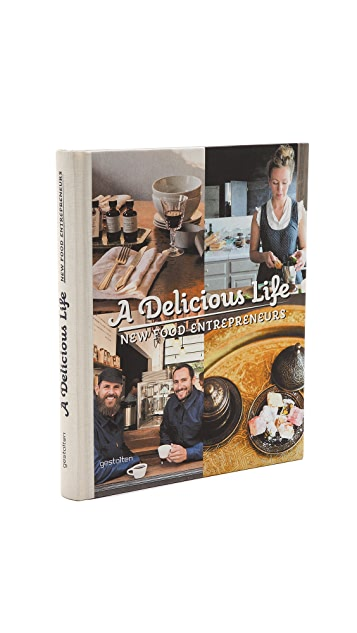 gestalten A Delicious Life: New Food Entrepreneurs