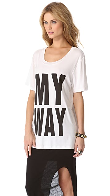 Glamorous My Way Or The Highway Tee