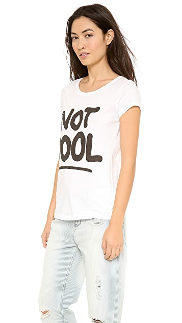 Happiness Totally Not Cool Tee