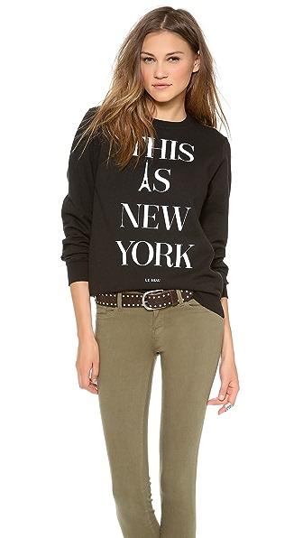 Le Beau This Is New York Sweatshirt