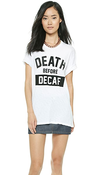 The Laundry Room Death Before Decaf Tee
