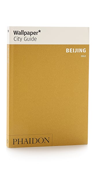 Phaidon Wallpaper City Guide: Beijing
