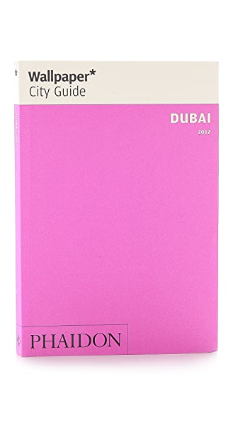 Phaidon Wallpaper City Guides: Dubai