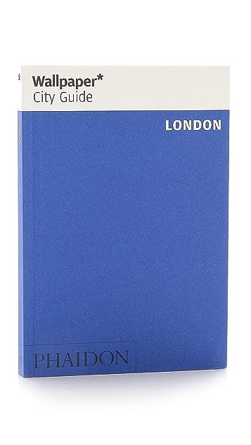 Phaidon Wallpaper City Guides: London