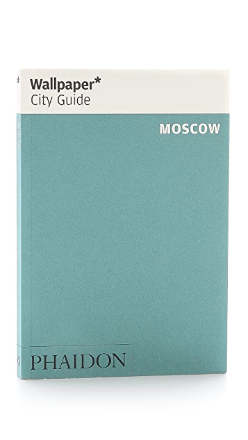 Phaidon Wallpaper City Guides: Moscow
