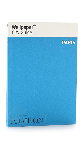 Phaidon Wallpaper City Guides: Paris